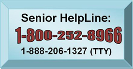 Senior HelpLine: 1-800-252-8966, 1-888-206-1327 (TTY)