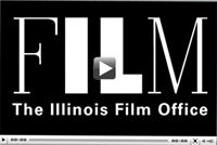 Click here to watch a video of Film in Illinois