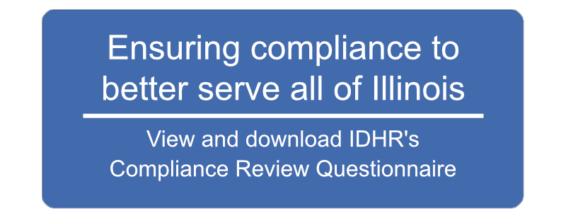 View and Download IDHR's Compliance Review Questionnaire