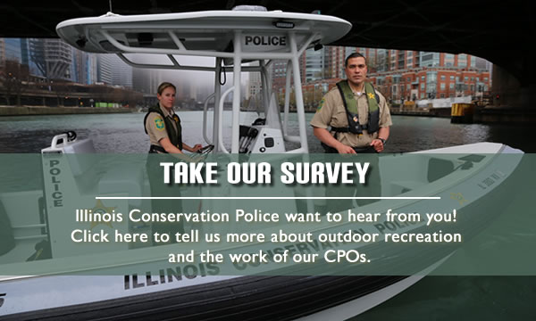 Take our Illinois Conservation Police Survey
