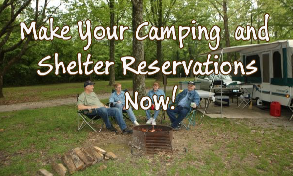 Make your Camping and Shelter Reservations Now!