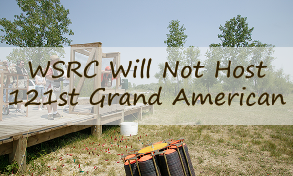 WSRC Will Not Host 121st Grand American