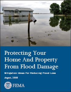 Protecting Your Home And Property From Flood Damage, August 2008 (PDF)