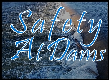 Safety At Dams