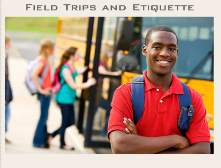Field Trips and Etiquette