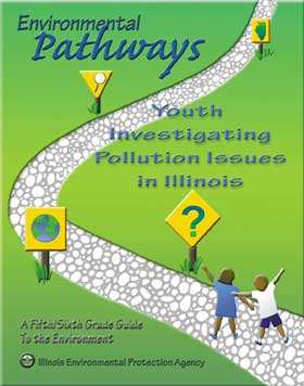 Environmental Pathways - Youth Investigating Pollution Issues in Illinois