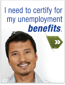 I need to certify for my unemployment benefits