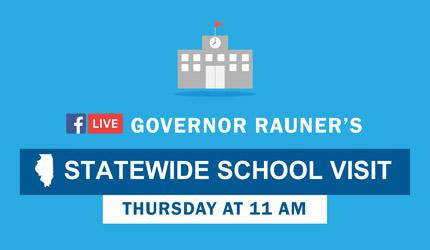 Governor Rauner's Statewide School Visit