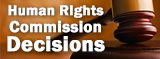 Human Rights Commission Decisions