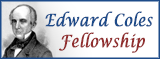 Edward Coles Fellowship