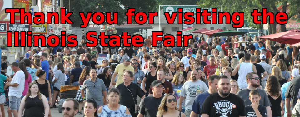 Thank you for visiting the Illinois State Fair